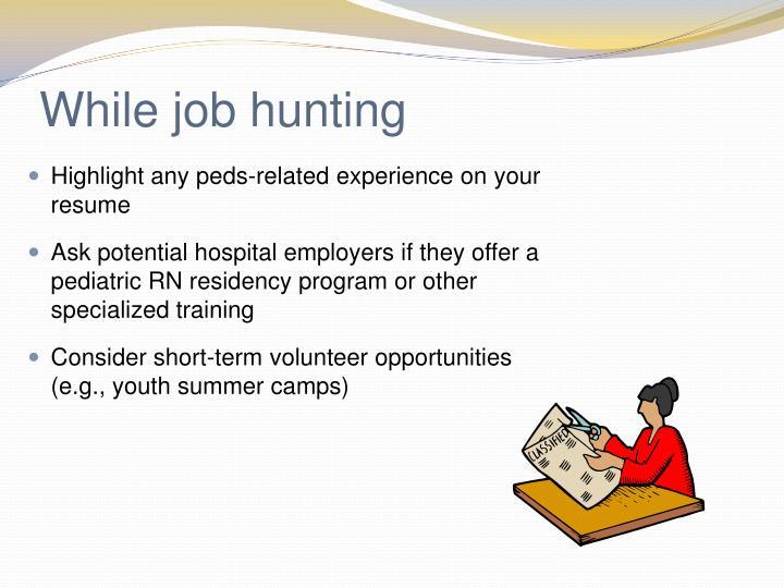 While job hunting