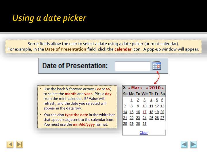 Using a date picker