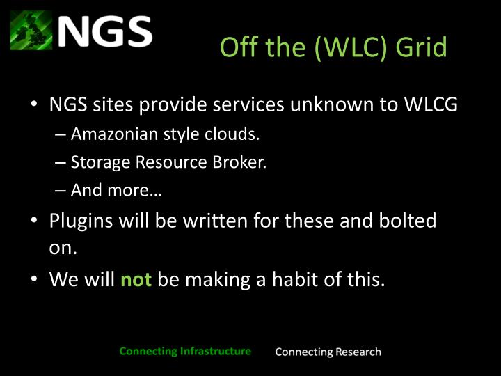 Off the (WLC) Grid
