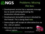 problems missing the bus
