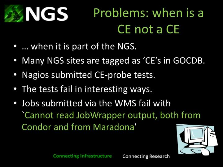Problems: when is a CE not a CE