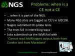 problems when is a ce not a ce
