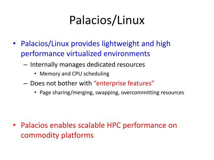 Palacios/Linux