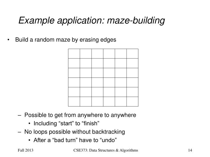 Example application: maze-building