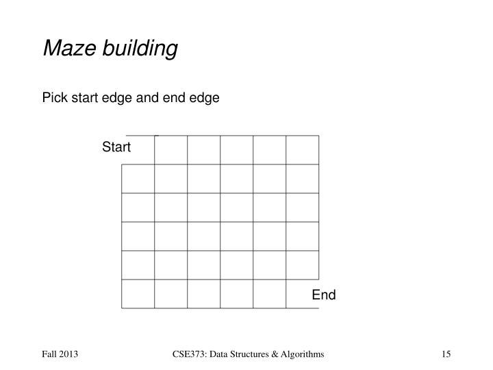 Maze building
