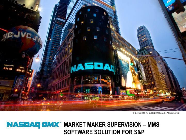 Market Maker Supervision – MMS