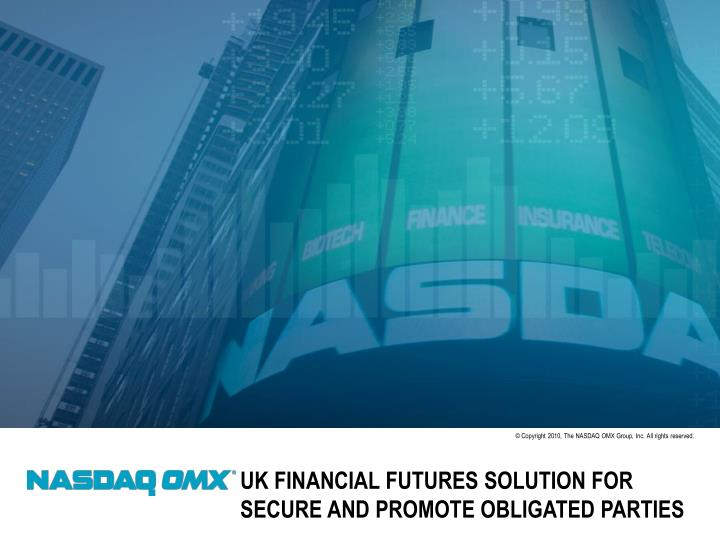 Uk financial futures solution for secure and promote obligated parties