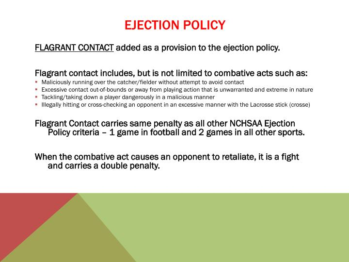 EJECTION POLICY