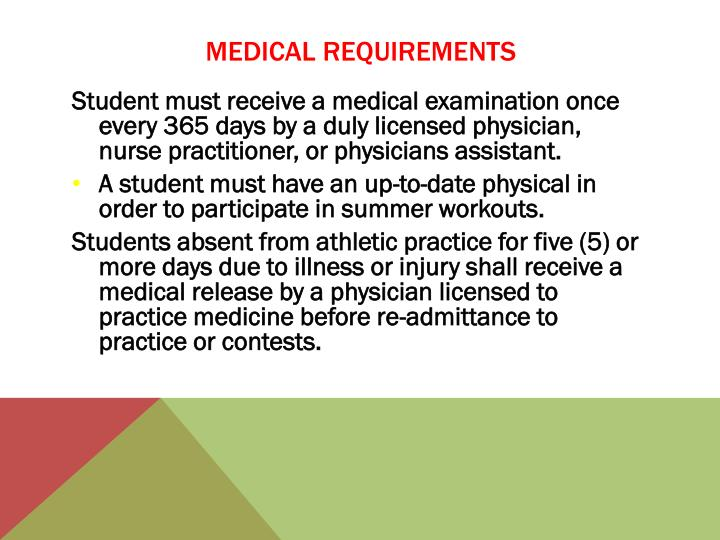 MEDICAL REQUIREMENTS