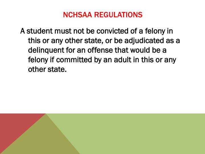 NCHSAA REGULATIONS