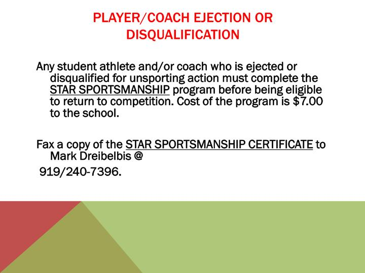 PLAYER/COACH EJECTION OR DISQUALIFICATION