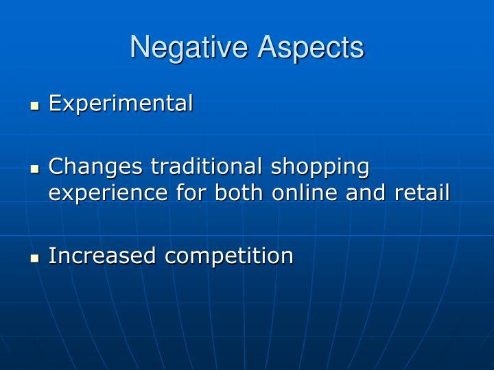 Negative Aspects