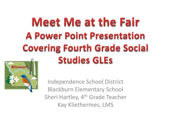 meet me at the fair a power point presentation covering fourth grade social studies gles
