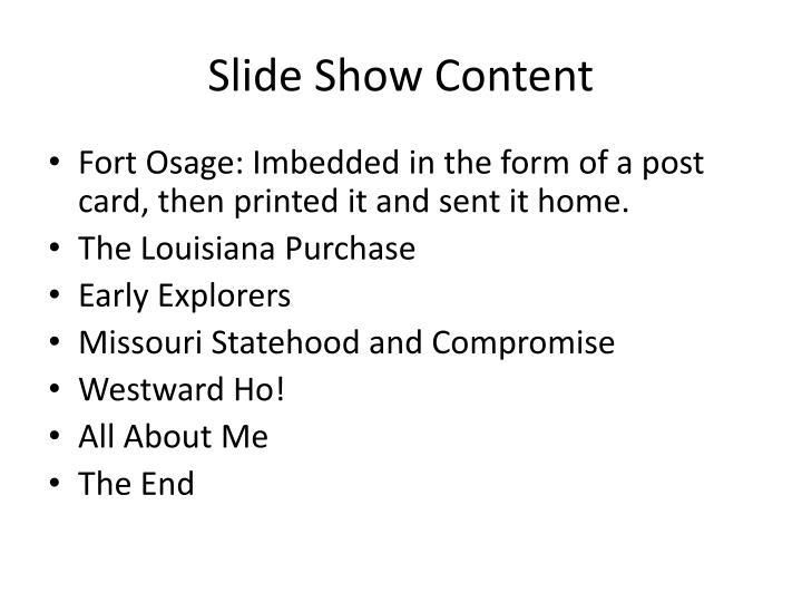 Slide Show Content