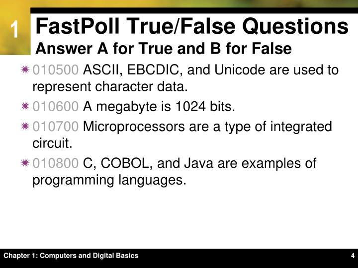 FastPoll True/False Questions