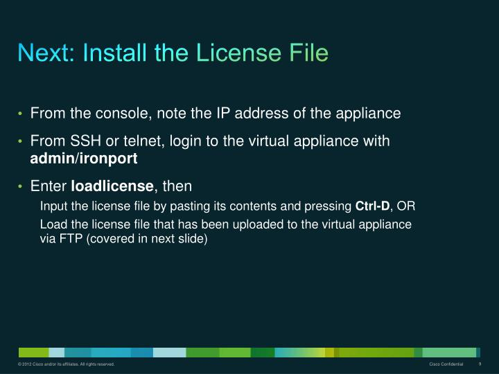 Next: Install the License File