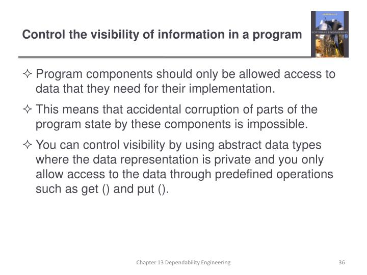 Control the visibility of information in a program