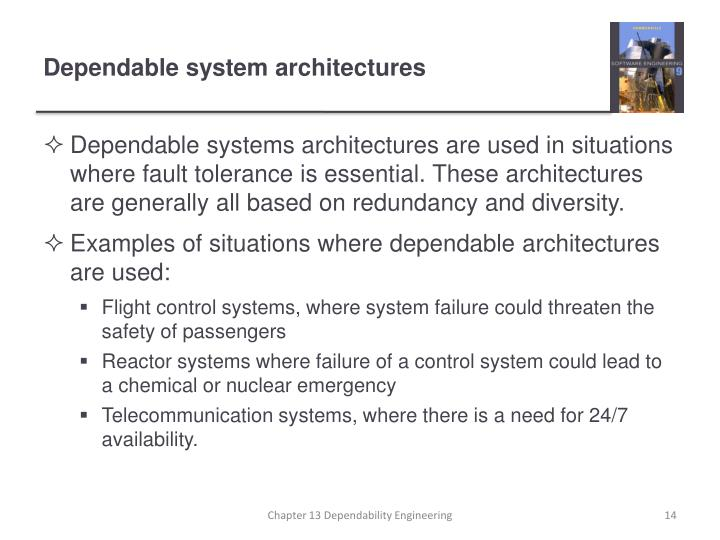 Dependable system architectures