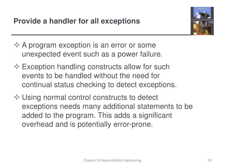 A program exception is an error or some