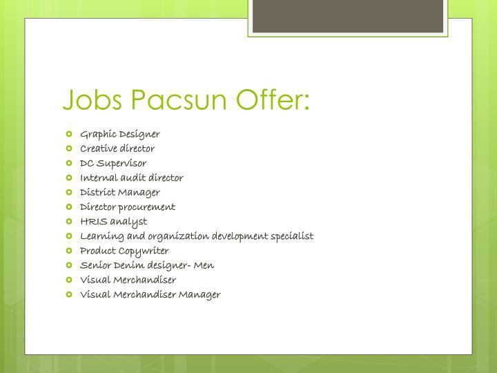 Jobs Pacsun