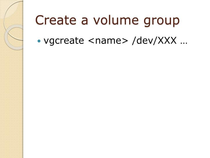 Create a volume group
