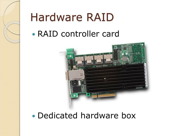 Hardware RAID