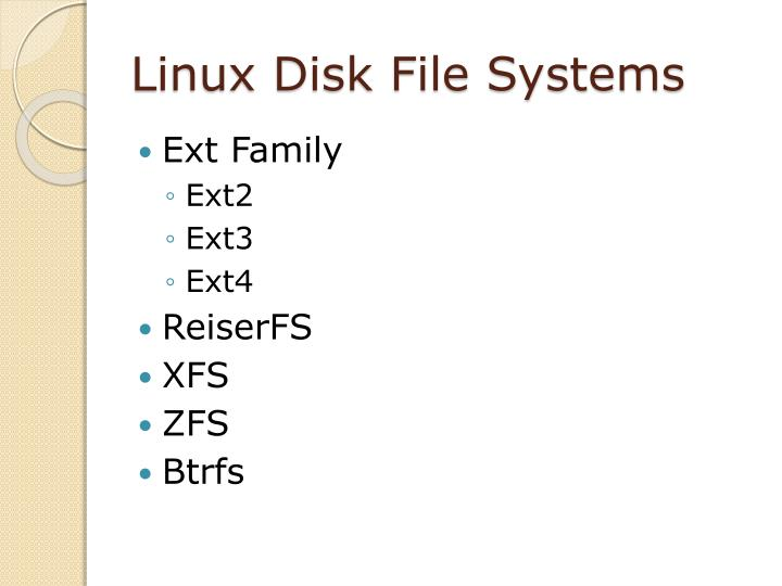 Linux Disk File Systems
