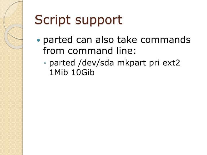 Script support