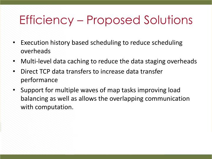 Efficiency – Proposed Solutions