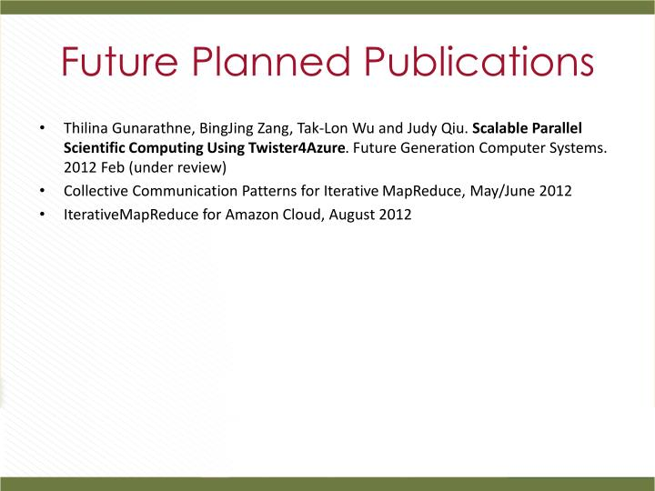 Future Planned Publications