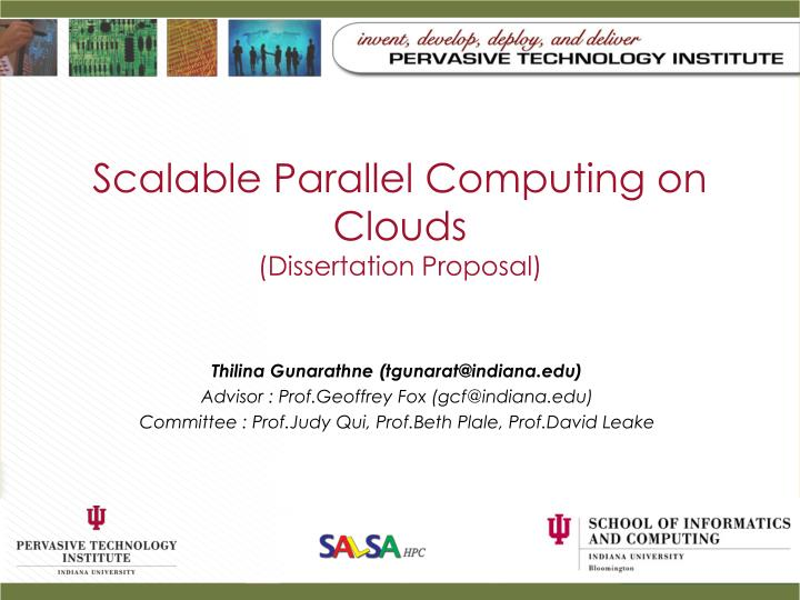 Scalable parallel computing on clouds dissertation proposal
