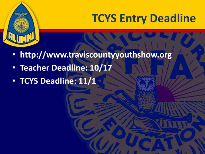 TCYS Entry Deadline