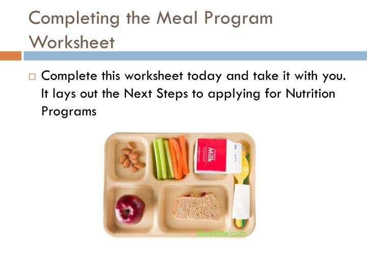 Completing the Meal Program Worksheet