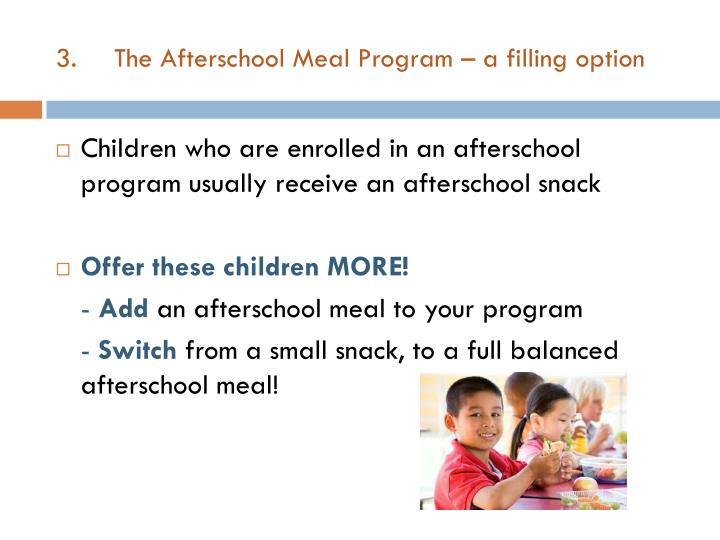 The Afterschool Meal Program – a filling option