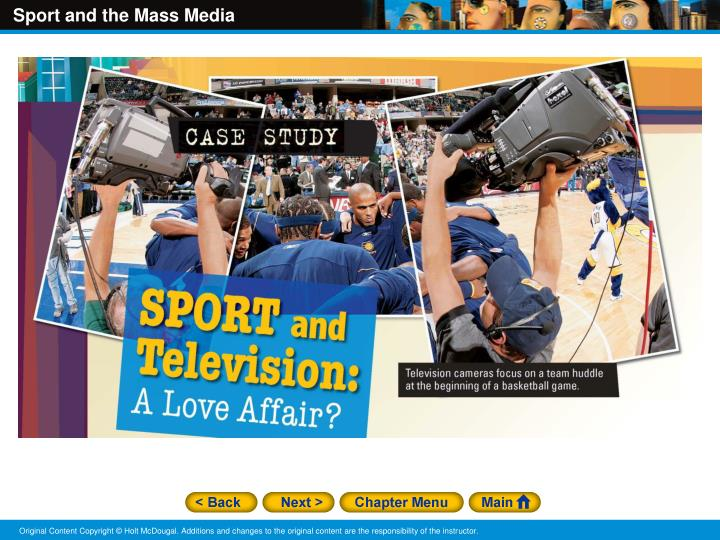 Chapter 14 sport and the mass media case study sport and television a love affair section 1 sport as a social institution