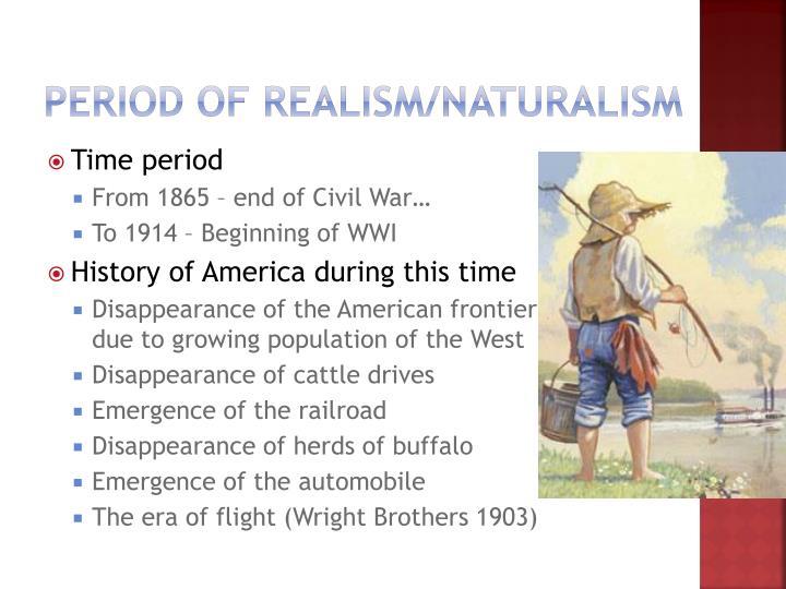 Period of Realism/Naturalism