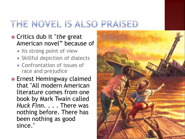 The Novel is also praised
