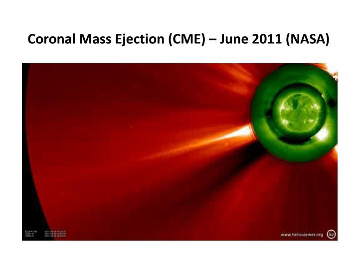 Coronal Mass Ejection (CME) – June 2011 (NASA)