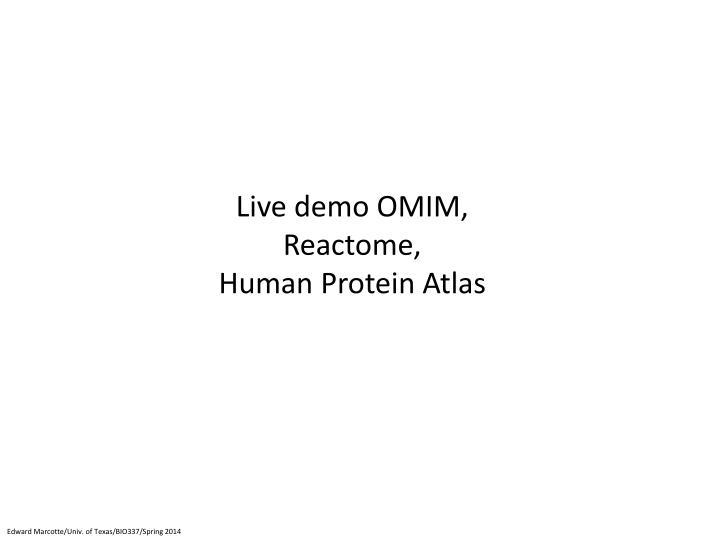 Live demo OMIM,