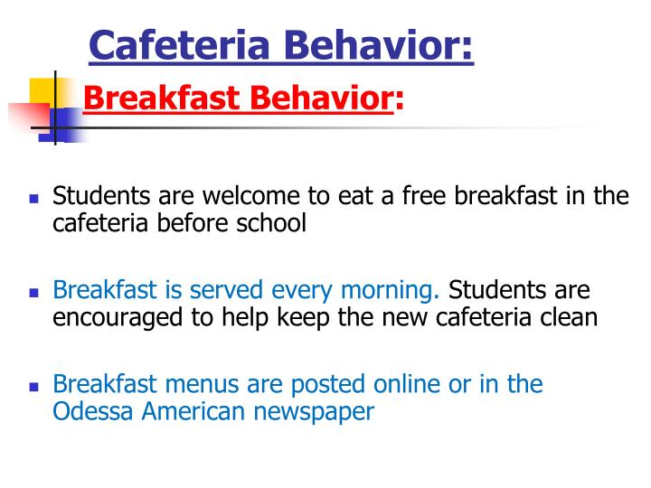 Cafeteria Behavior: