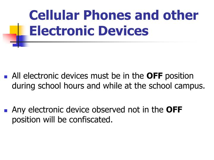 Cellular Phones and other Electronic Devices