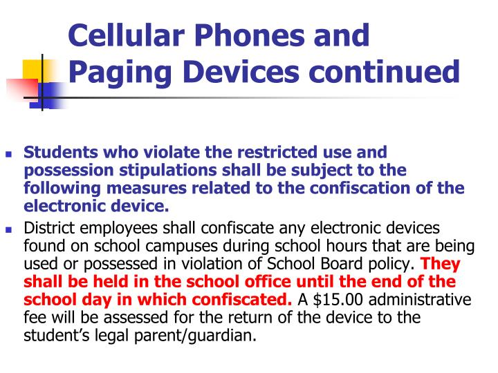 Cellular Phones and Paging Devices continued