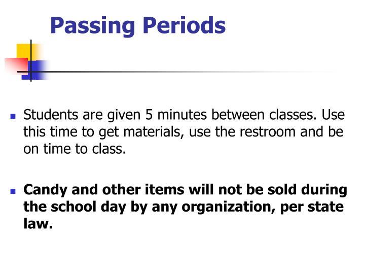 Passing Periods