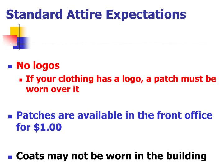 Standard Attire Expectations