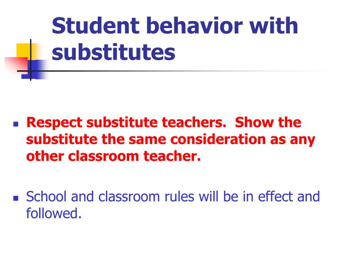 Student behavior with substitutes