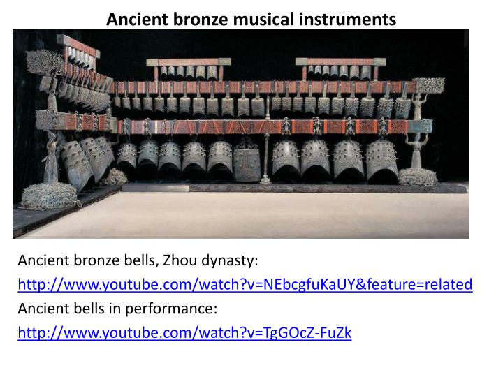 Ancient bronze musical instruments