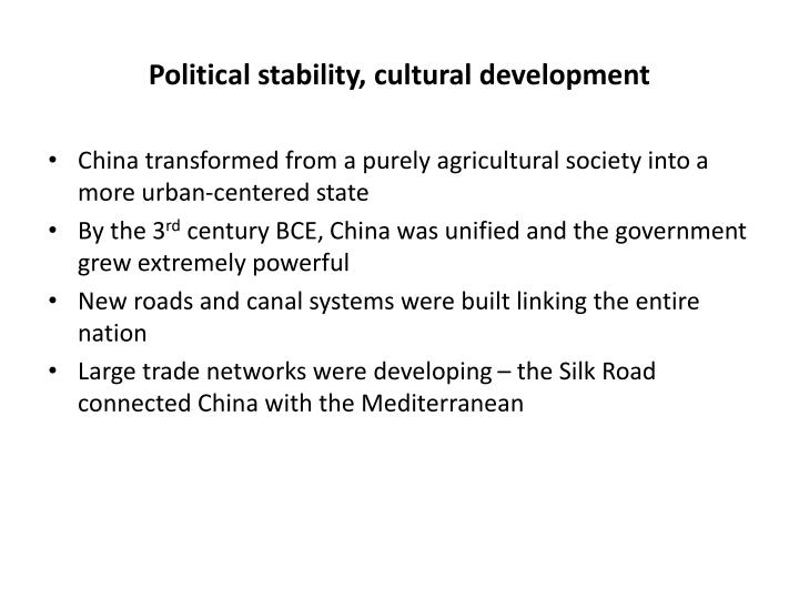 Political stability, cultural development