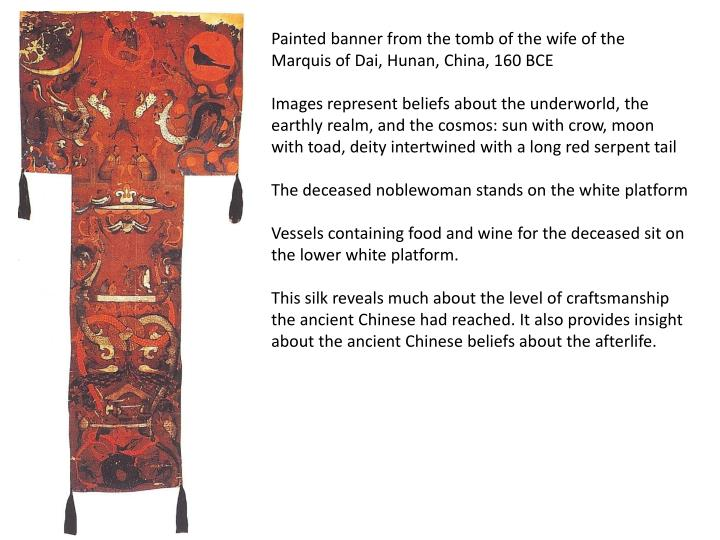 Painted banner from the tomb of the wife of the Marquis of Dai, Hunan, China, 160 BCE