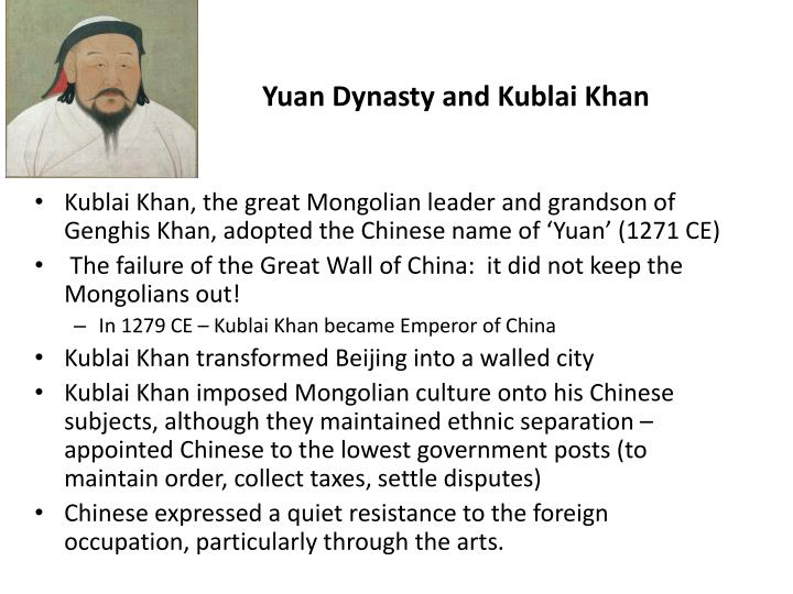 Yuan Dynasty and Kublai Khan