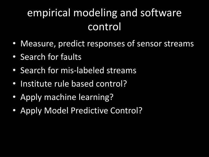 empirical modeling and software control